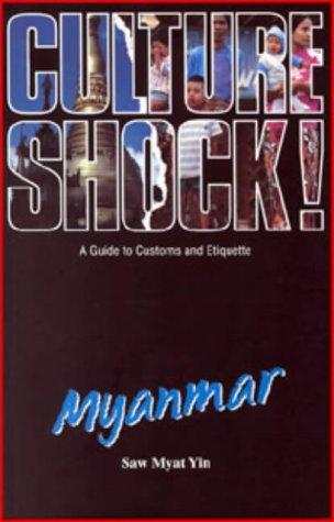 Culture Shock! Myanmar