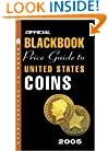 The Official Blackbook Price Guide to U.S. Coins 2005, 43rd Edition (Official Blackbook Price Guide to United States Coins)