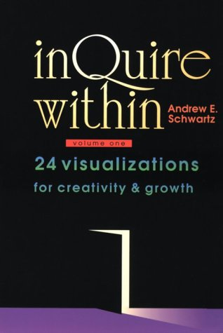 Inquire Within: 24 Visualizations For Creativity & Growth