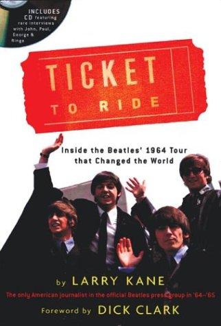 Ticket to Ride, LARRY KANE