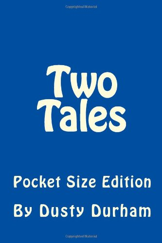 Two Tales: Pocket Size Edition