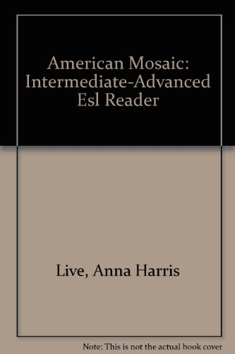 American Mosaic: Intermediate-Advanced Esl Reader