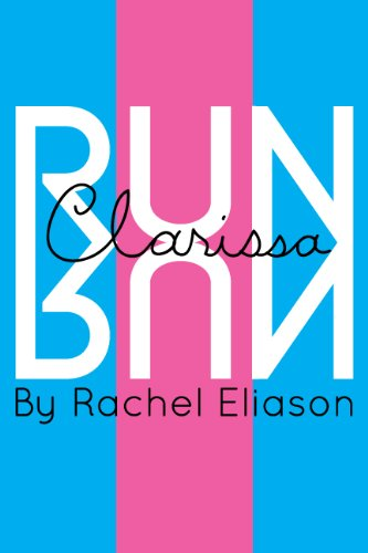 Free Kindle Book : Run, Clarissa, Run