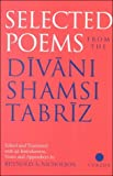 Selected Poems from the Divani Shamsi Tabriz (0700704620) by Nicholson, Reynold A.