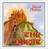 The Quest/ A Journey of the Heart (US Import) [Audio CD] David Phillips