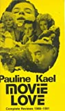 Movie Love (0714529532) by Kael, Pauline