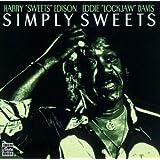 Simply Sweets ~ Harry Edison & Eddie...