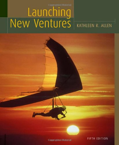 Launching New Ventures Fifth Edition