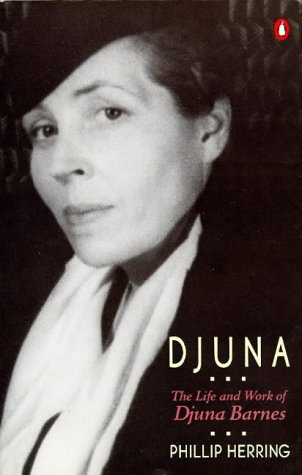 Djuna: The Life and Work of Djuna Barnes, Phillip Herring