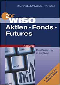 WISO Aktien Fonds Futures: Michael Jungblut: 9783636011848: Amazon.com