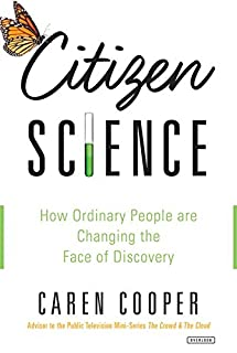 Book Cover: Citizen Science: How Ordinary People are Changing the Face of Discovery