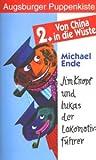 Augsburger Puppenkiste - Jim Knopf und Lukas der Lokomotivführer 2: Von China in die Wüste [VHS]