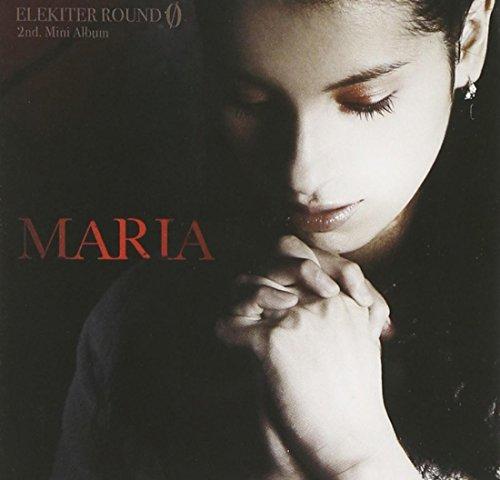 ELEKITER ROUND 0 2nd.ミニアルバム MARIA 〈豪華盤〉