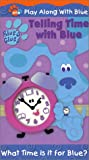 Blues Clues - Telling Time With Blue [VHS]