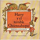 Harry y el Terrible Quiensabequé (Harry and the Terrible Whatzit) (Spanish Edition)