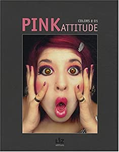 Pink Attitude (English and French Edition) Gilles Fouchard, Jean-Marc Herellier and Liz Edition