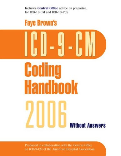 ICD-9-CM Coding Handbook: Without Answers (Faye Brown's Coding Handbooks)