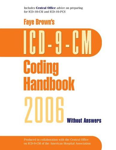 ICD-9-CM Coding Handbook: Without Answers (Faye Brown's Coding Handbooks)