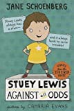 img - for [(Stuey Lewis Against All Odds: Stories from the Third Grade )] [Author: Jane Schoenberg] [Sep-2013] book / textbook / text book