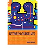 img - for [ Between Ourselves: An Introduction to Interpersonal Communication (Hodder Arnold Publication) By Burton, Graeme ( Author ) Paperback 2006 ] book / textbook / text book