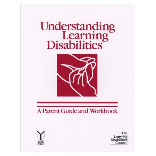 Understanding Learning Disabilities: A Parent Guide and Workbook Va.) Learning Disabilities Council (Richmond, Mary Louise Trusdell and Inge W. Horowitz