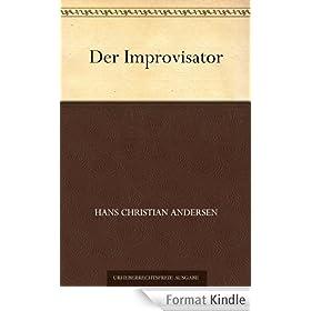 Der Improvisator (German Edition)