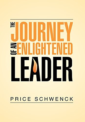 the-journey-of-an-enlightened-leader-by-price-schwenck-2014-06-19
