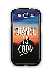 YuBingo Change is Good Designer Mobile Case Back Cover for Samsung Galaxy S3