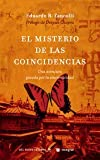 img - for El Misterio de las Coincidencias (Spanish Edition) book / textbook / text book