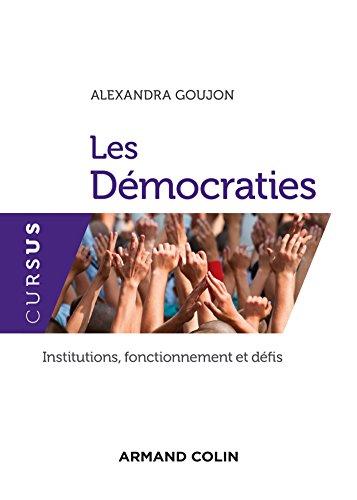 Les Démocraties : Institutions, fonctionnement et défis (Science politique)