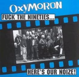 Fuck The Nineties... Here's Our Noize!
