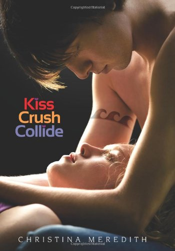 Cover of Kiss Crush Collide