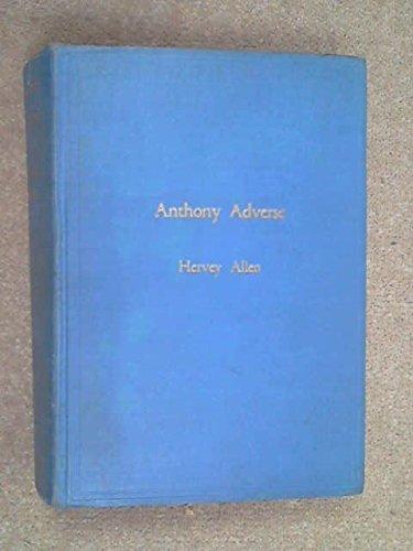 Anthony Adverse by Hervey Allen