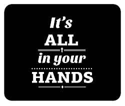 Its All in Your HANDS Black Motivational Inspirational Quote