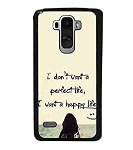 Life Quote 2D Hard Polycarbonate Designer Back Case Cover for LG G4 Stylus