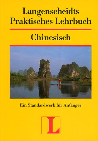 Langenscheidts Praktisches Lehrbuch, Chinesisch