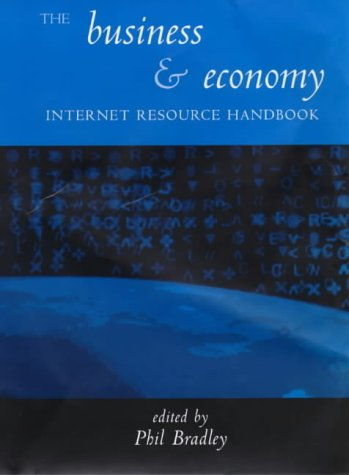 The Business and Economy Internet Resource Handbook (Internet Resource Guides)