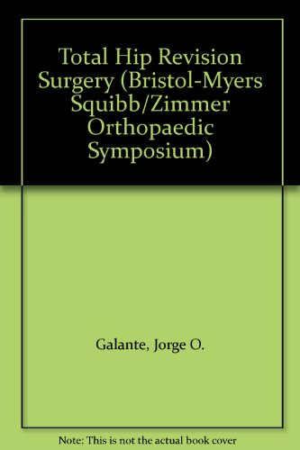 total-hip-revision-surgery-bristol-myers-squibb-zimmer-orthopaedic-symposium-series