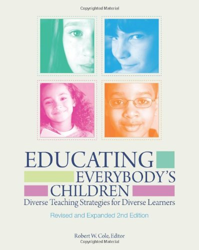 Educating Everybody's Children: Diverse Teaching Strategies for...