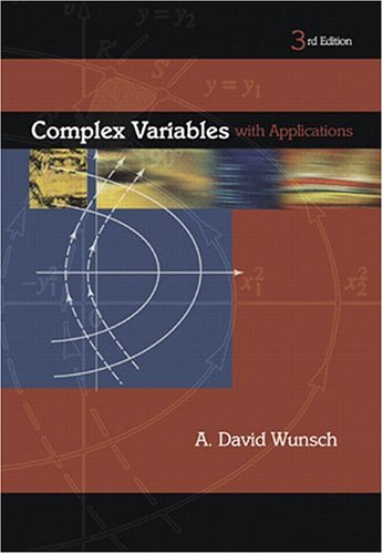Complex Variables with Applications (3rd Edition)