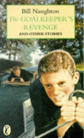 Goalkeeper's Revenge: And Other Stories (Puffin Books)
