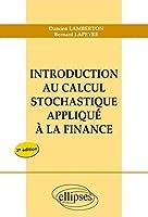 Introduction au Calcul Stochastique Appliqué à la Finance