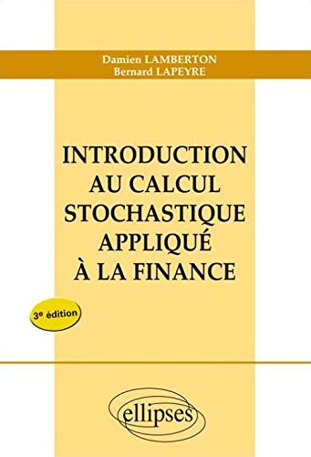 introduction au calcul stochastique appliquee a la finance 3eme edition