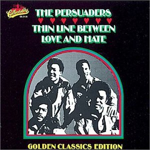 PERSUADERS - THIN LINE BETWEEN LOVE AND HATE - 33 1/3 RPM