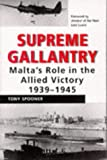 img - for Supreme Gallantry: Malta's Role in the Allied Victory 1939-1945 book / textbook / text book