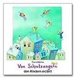 Von Schutzengeln den Kindern erzählt - Franz Menke