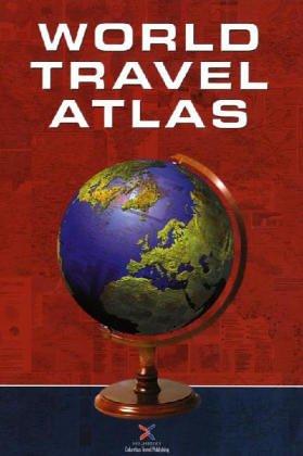 World Travel Atlas: The Atlas for the Travel Industry