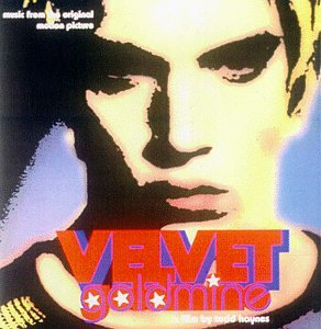 "Cover of ""Velvet Goldmine: A film by Todd..."