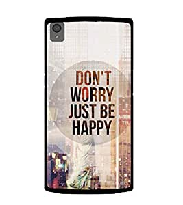Printvisa Be Happy Quotation Back Case Cover for OnePlus X:: ONE PLUS X