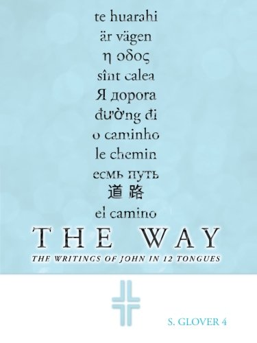 The Way: The Writings of John in 12 Tongues